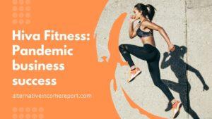 Hiva Fitness Pandemic business success