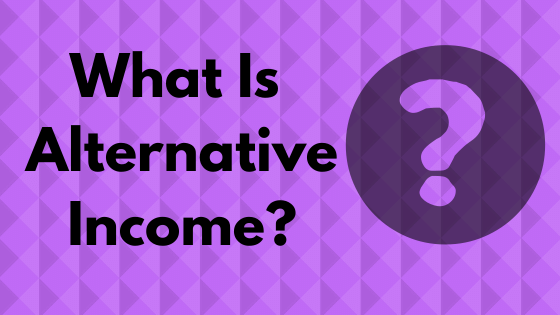 What is Alternative Income